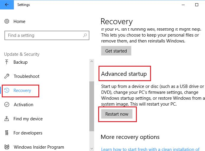 Recovery -> Advanced startup -> Restart now