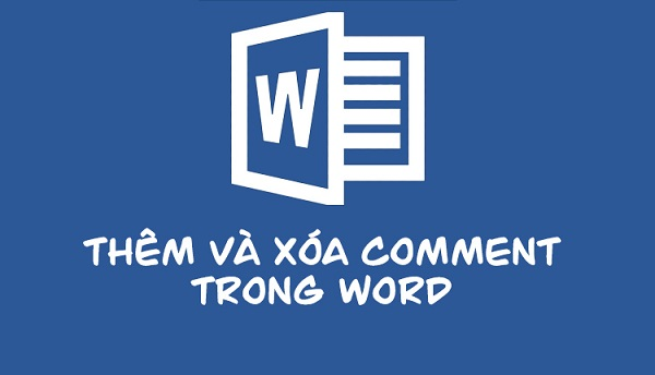 cach them va xoa comment trong word 2007 2010 2013