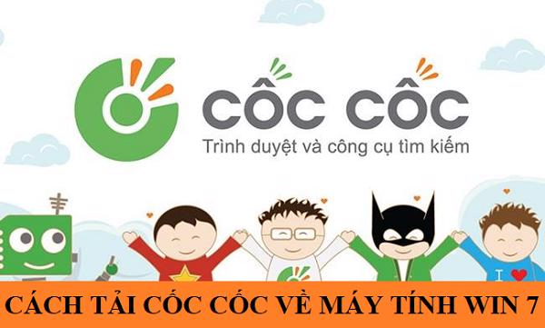 cach-tai-coc-coc-ve-may-tinh-win-7